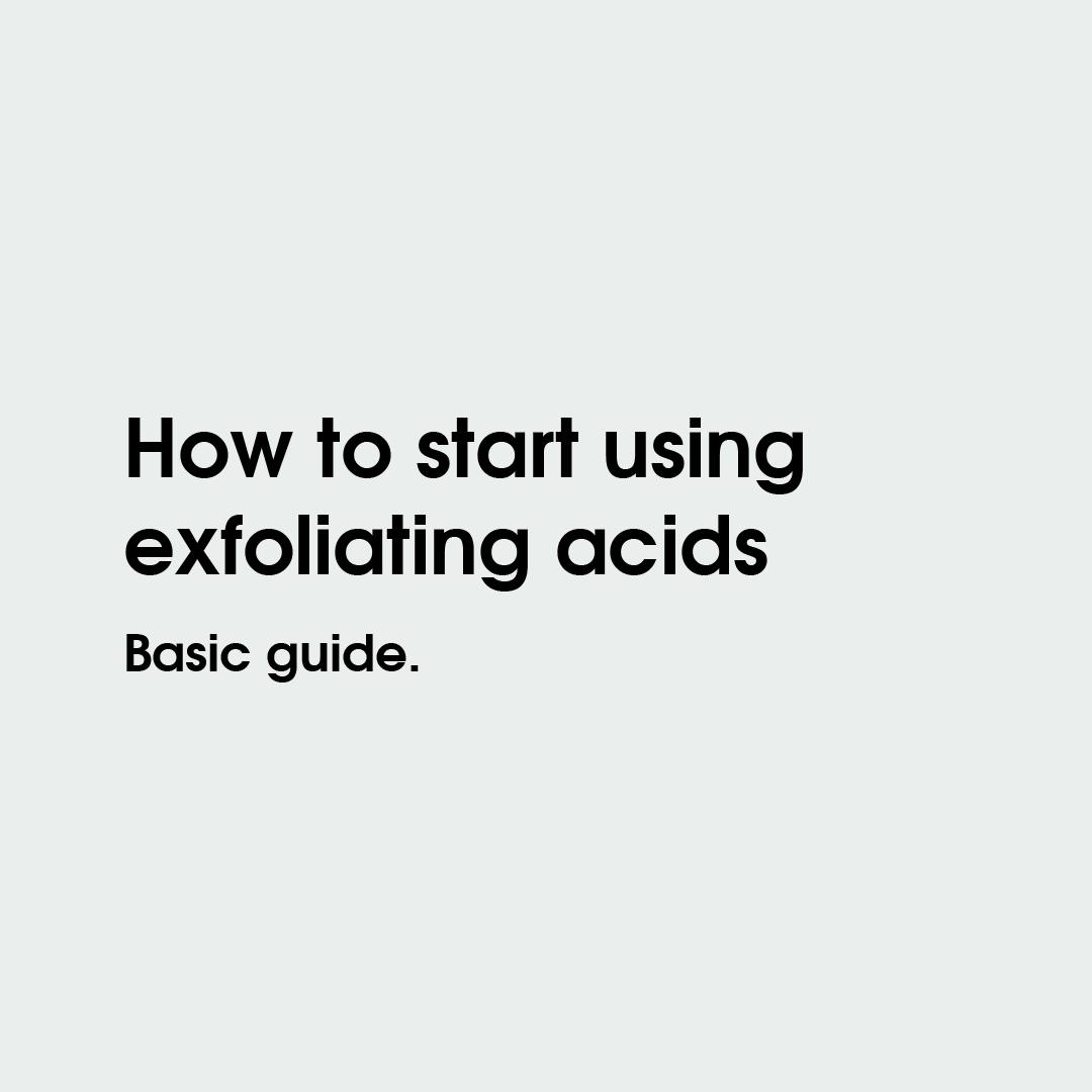 Cómo empezar a usar ácidos exfoliantes