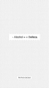 The Moisturizer - Tip #10: - Alcohol = + Belleza