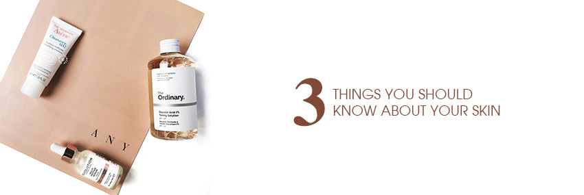 Header The Moisturizer - 3 things you should know about your skin