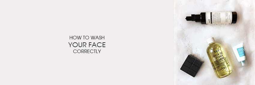 Header The Moisturizer - How to wash your face correctly