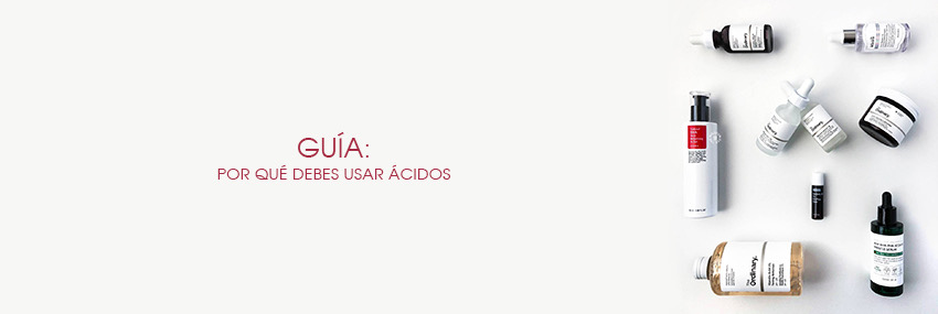 Cabecera The Moisturizer - GUÍA: Por qué debes usar ácidos
