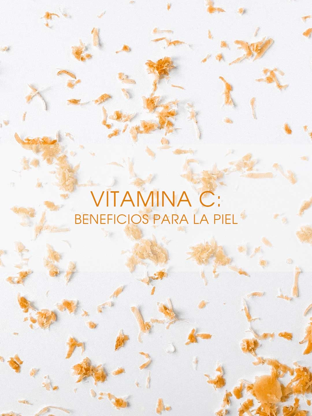 The Moisturizer - Vitamina C: Beneficios para la piel