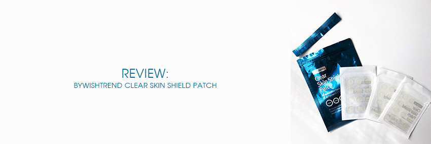 Cabecera The Moisturizer - REVIEW: ByWishtrend Clear Skin Shield Patch
