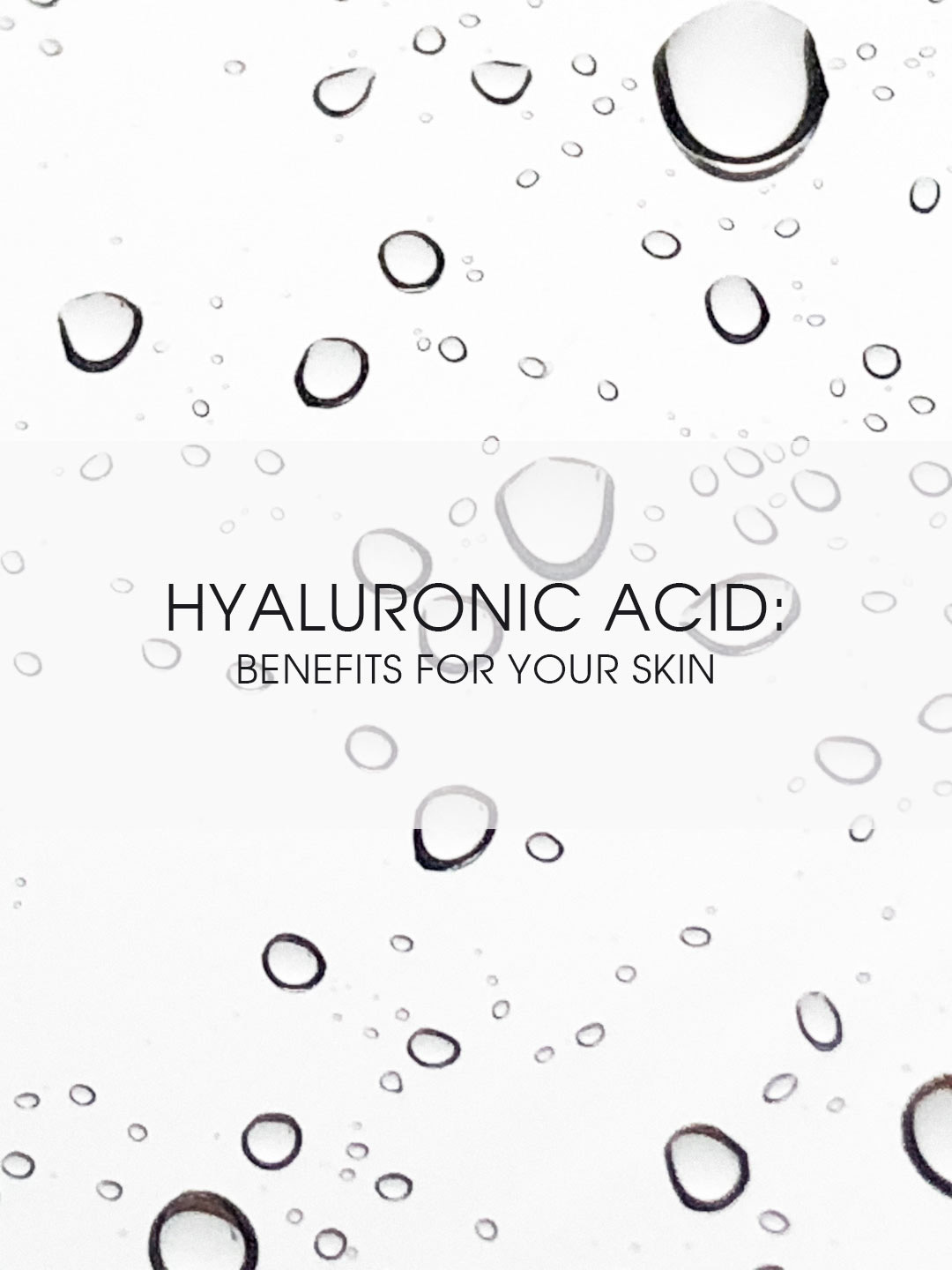The Moisturizer - Hyaluronic acid: benefits for your skin