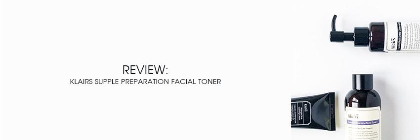 Cabecera The Moisturizer - REVIEW: Klairs Supple Preparation Facial Toner
