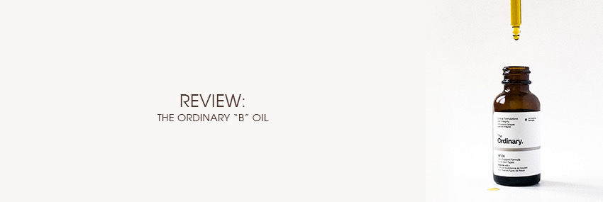 Cabecera The Moisturizer - REVIEW: The Ordinary B Oil