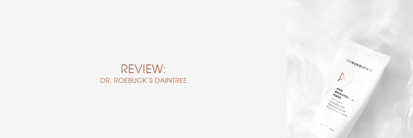 Cabecera The Moisturizer - REVIEW: Dr. Roebuck's Daintree
