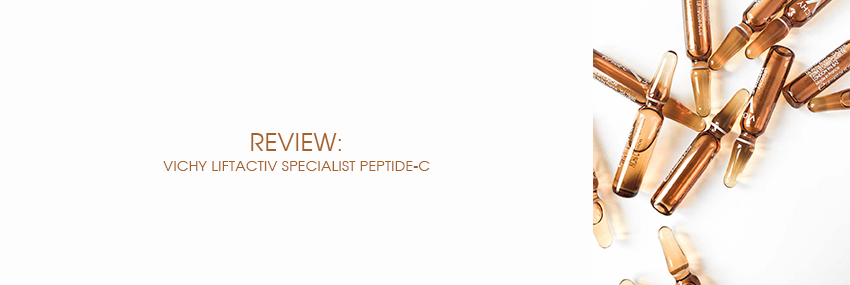 Header The Moisturizer - REVIEW: Vichy Liftactiv Specialist Peptide-C Ampoules