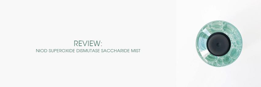 Header The Moisturizer - REVIEW: NIOD Superoxide Dismutase Saccharide Mist (SDSM2)